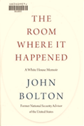 The room where it happened: White House memoir